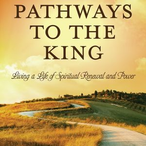 The Majesty of Your Identity in Christ  -  PATHWAYS TO THE KING (Ch 1)