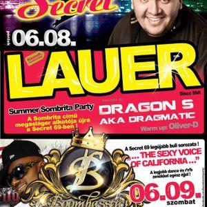 Lauer & Dragon S - Live @ Secret69 Jászberény Summer Sombrita Party 2012.06.08.