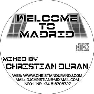 CHRISTIAN DURÁN - LIVE@WELCOME TO MADRID (18-09-10)