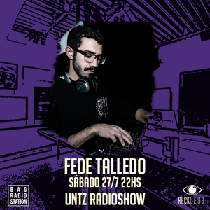 Untz Radioshow 2019 - Fede Talledo