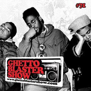 GHETTOBLASTERSHOW #71 (oct. 22/11)