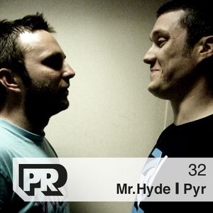Panorama Mix Podcast #32 : Mr.Hyde / Pyr