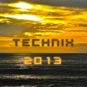 Technix 2013 - the deepest, darkest, grooviest and most uplifting house of 2013