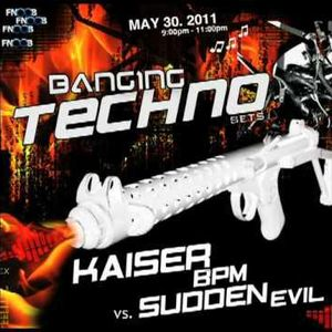Banging Techno Sets 005 : Kaiser BPM