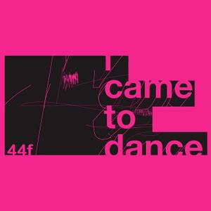 i came to dance