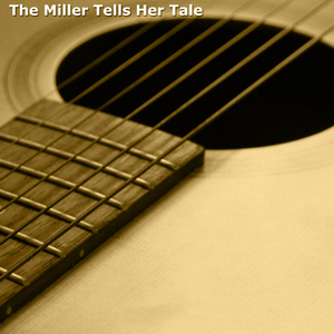 The Miller Tells Her Tale - 562
