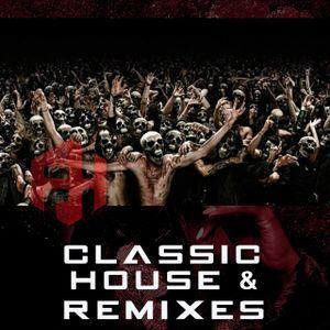 Classic House & remixes