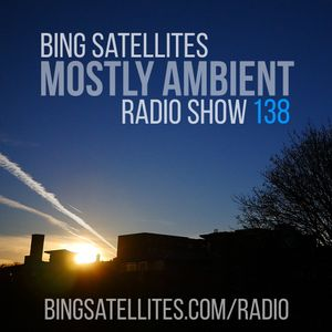 Mostly Ambient 138