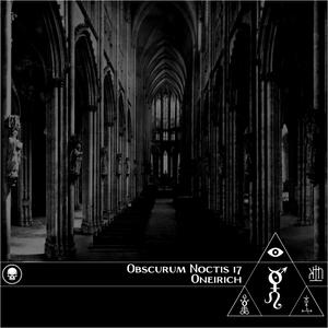 Obscurum Noctus 17 ∴ Oneirich