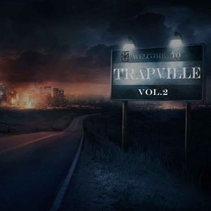Welcome to Trapville Vol. 2