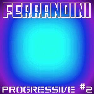 Ferrandini - Progressive #2 TranceCast