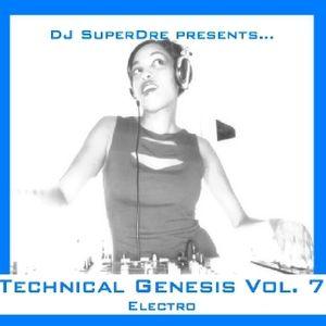 SuperDre presents...Technical Genesis Vol. 7