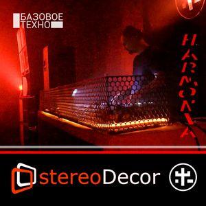 stereoDecor - @HARMONIA X62 / Bazovoe Techno
