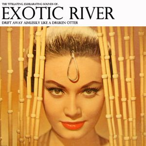 Exotic River