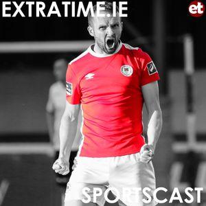 The Extratime.ie Sportscast Episode 88 - Conan Byrne - Gavan Holohan - Rebecca Creagh
