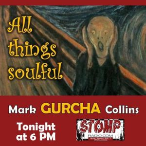 Mark Collins with All Things Soulful on Stomp Radio 6-1-17