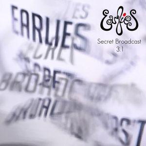 The Earlies - Secret Broadcast 3.1