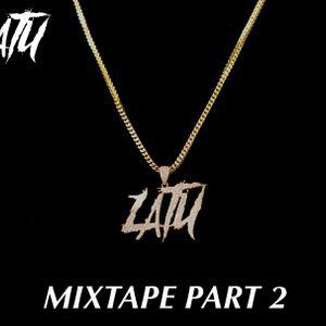 DJ LATU MIXTAPE PART 2 (PRT1, ON YOUTUBE)
