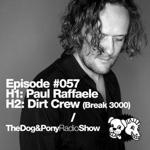 The Dog & Pony Radio Show #057: Guest Dirt Crew