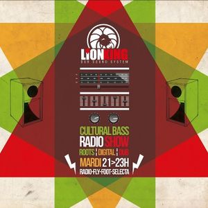 Cultural Bass Radio Show #7 ft. Lion King Dub 30.10.2012