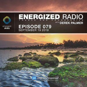 Energized Radio 079 with Derek Palmer [September 19 2019]