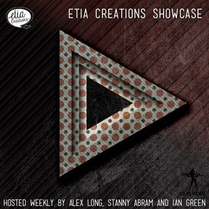Etia Creations Radio Showcase vol.13 w. Stanny Abram @ Clubvibez Radio