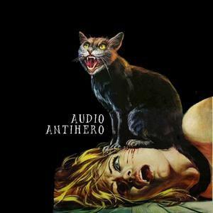 "Audio Antihero's ""The Horror, The Horror..."" Radio"