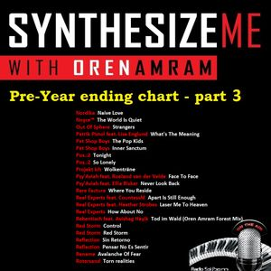 Synthesize Me #200 - 27/11/2016 - Hour 3 - pre-year ending chart