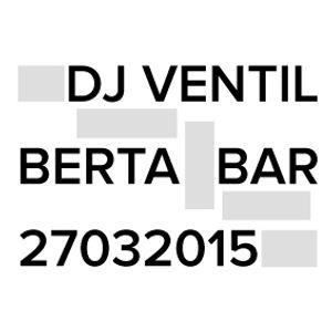 DJ Ventil / 27. März 2015