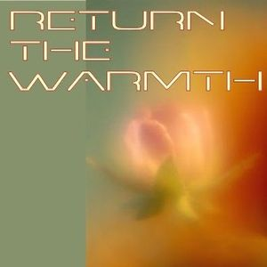 Return the Warmth