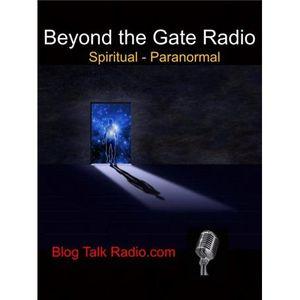 Dangers of Paranormal Pt-2 Karen Hager-David Baker Beyond the Gate radio