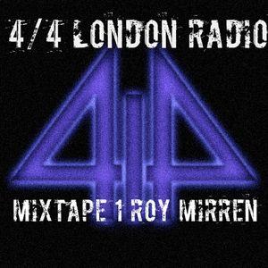 4by4 London Radio Mix 1: Roy Mirren