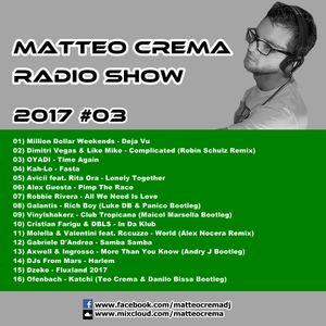 Matteo Crema Radio Show 2017 #03