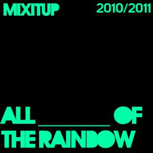 7 - All _______ of the Rainbow - 16th February 2011