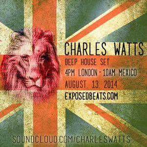 ExposedBeats.com - Deep House Set- Charles Watts