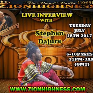 STEPHEN DAJURE LIVE INTERVIEW WITH DJ JAMMY ON ZIONHIGHNESS RADIO 071817