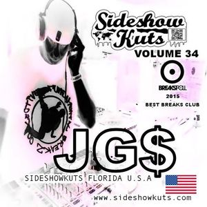 SIDESHOW KUTS VOLUME 34 MIXED BY DJ JG$ (FLORIDA / U.S.A) EXCLUSIVE MIX *** FREE DOWNLOAD MIX
