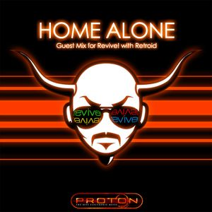 Revive! 012 - Home Alone Guest Mix (05-16-2010)