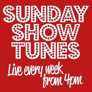 Sunday Show Tunes March 20th 2016