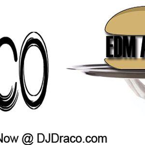 DJ Draco - EDM Anyone?