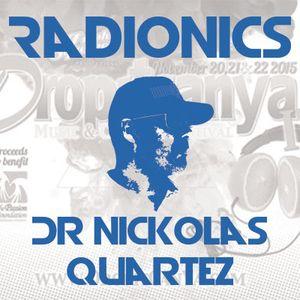 Dr Nickolas Quartez - Radionics - Opening at 10AM Live at DropItCanYa 4 Festival - Nov 21 2015