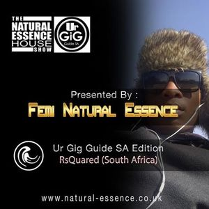 The Natural Essence House Show Episode 144 – UR Gig Guide Edition: RsQuared