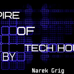 Empire of Tech house Vol.1 ( By NarekGrig)