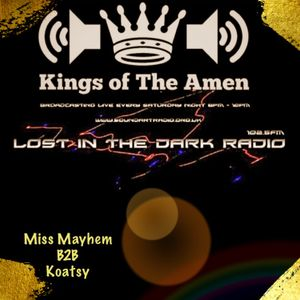 Kings of The Amen @ Lost in The Dark Radio (27/04/2019)
