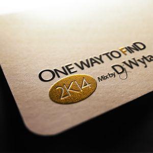ONE WAY TO FIND 2K14 by Dj Wyta