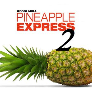 Pineapple Express (vol. 2)