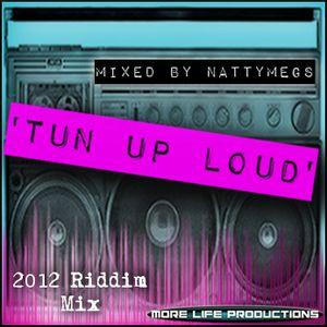 Tun Up Loud