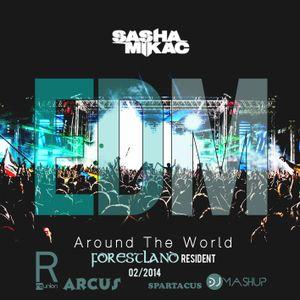 Sasha Mikac - EDM Around The World 02-2014
