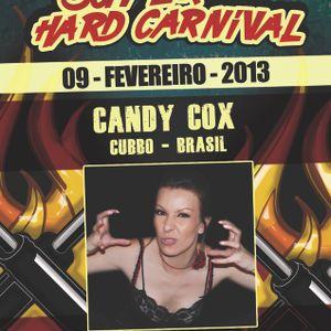 09.02.2013- Candy Cox @ Fuel Techno Pt- Super Hard Carnival -StressLess-Portugal