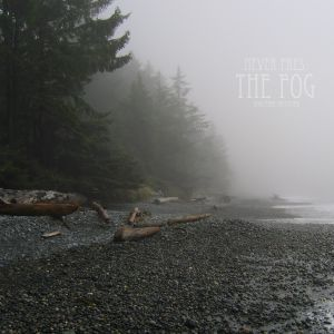 Never pres. The fog